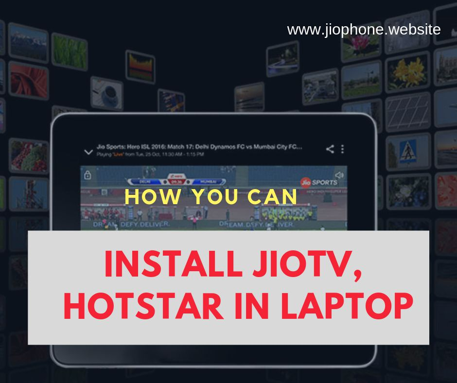 Install Playstore Apps like JioTV, Hotstar in your Laptop
