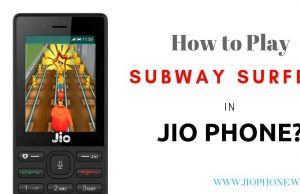 Play Subway Surfers Game in Jio Phone